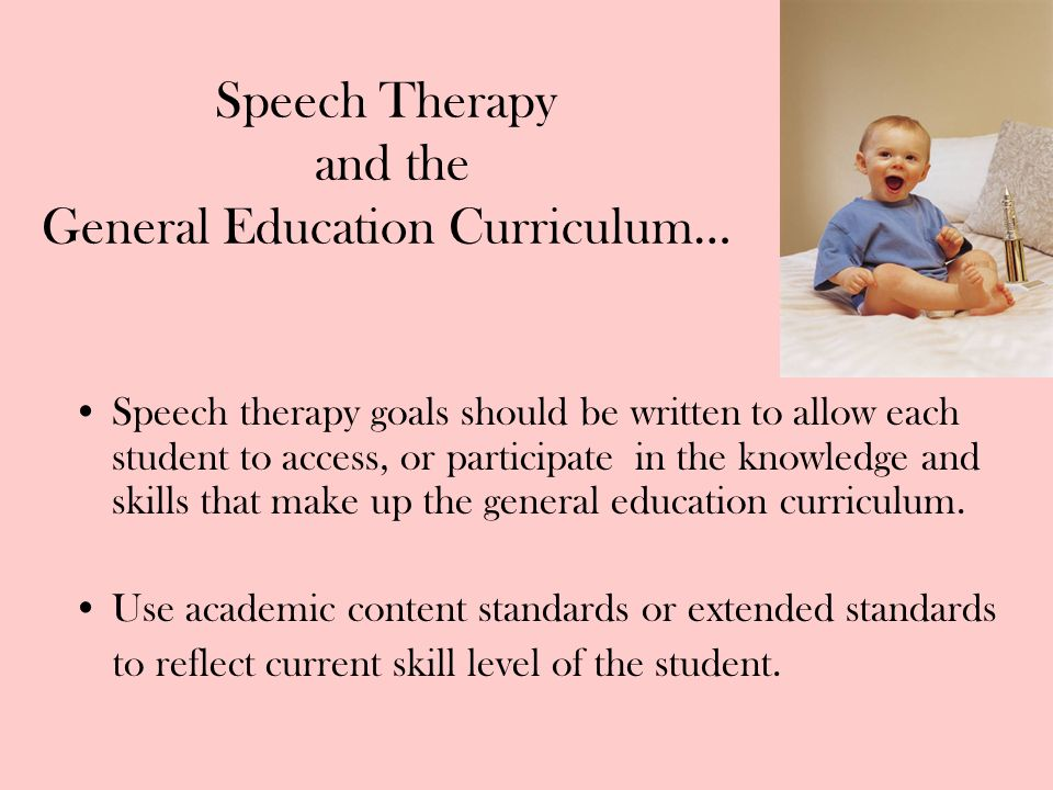 Speech Therapy and the General Education Curriculum…