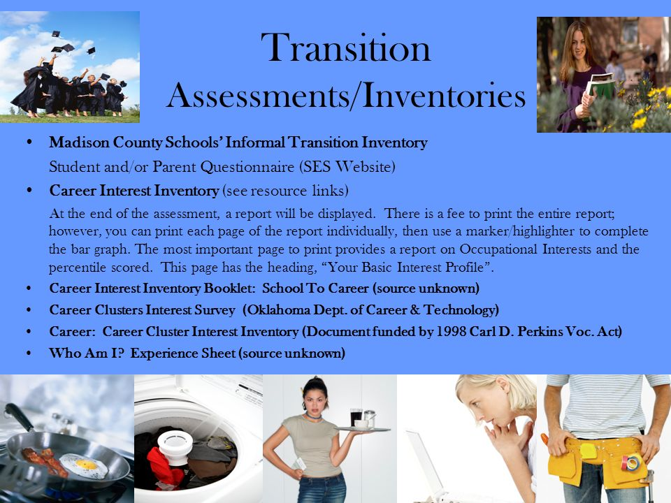 Transition Assessments/Inventories
