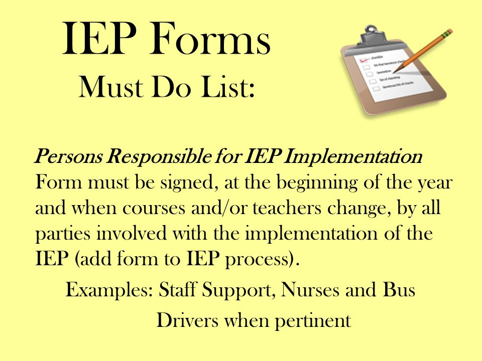 IEP Forms Must Do List: