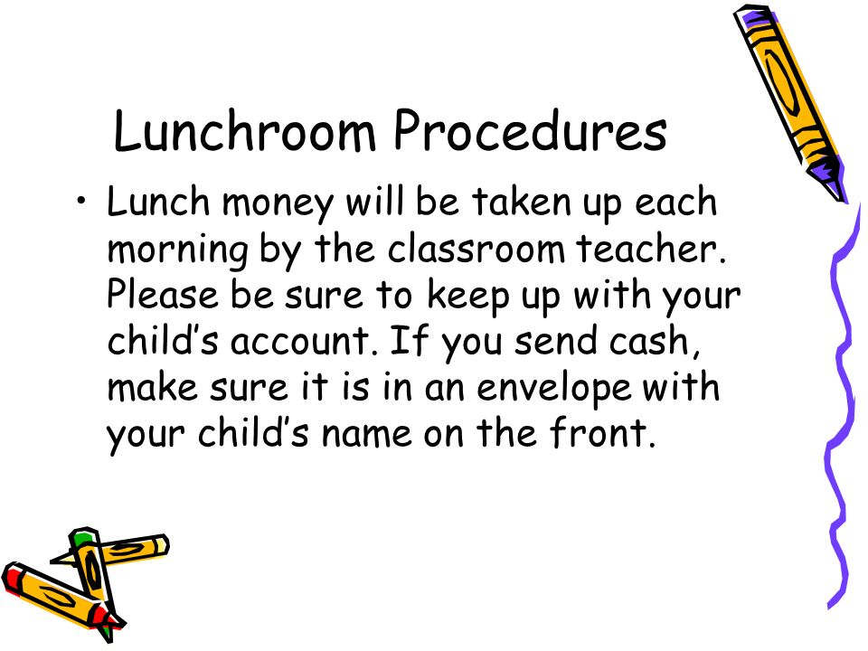 Lunchroom Procedures
