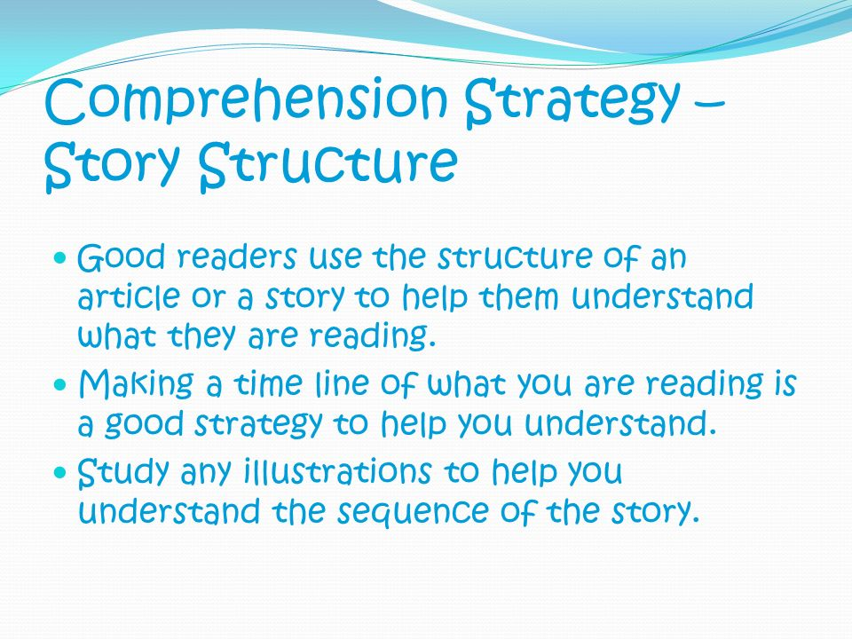 Comprehension Strategy – Story Structure