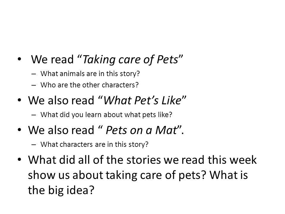 We read Taking care of Pets