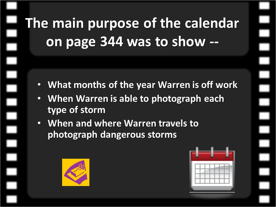 The main purpose of the calendar on page 344 was to show --