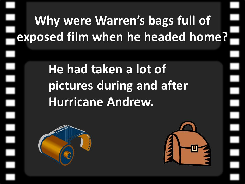 Why were Warren's bags full of exposed film when he headed home