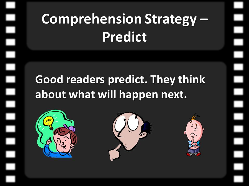 Comprehension Strategy – Predict