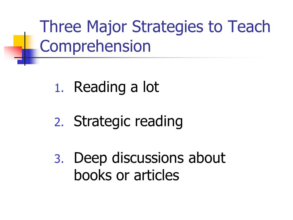 Three Major Strategies to Teach Comprehension