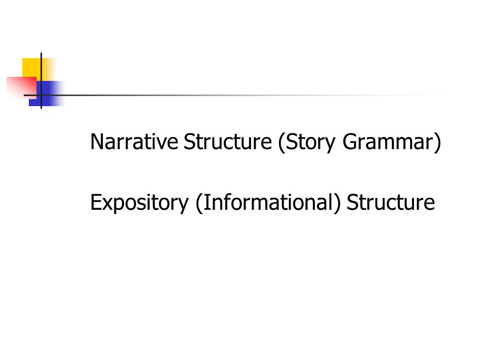 Narrative Structure (Story Grammar)