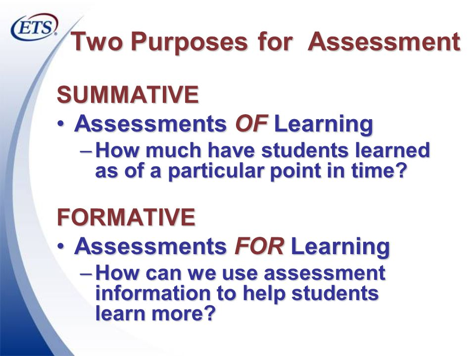 Two Purposes for Assessment