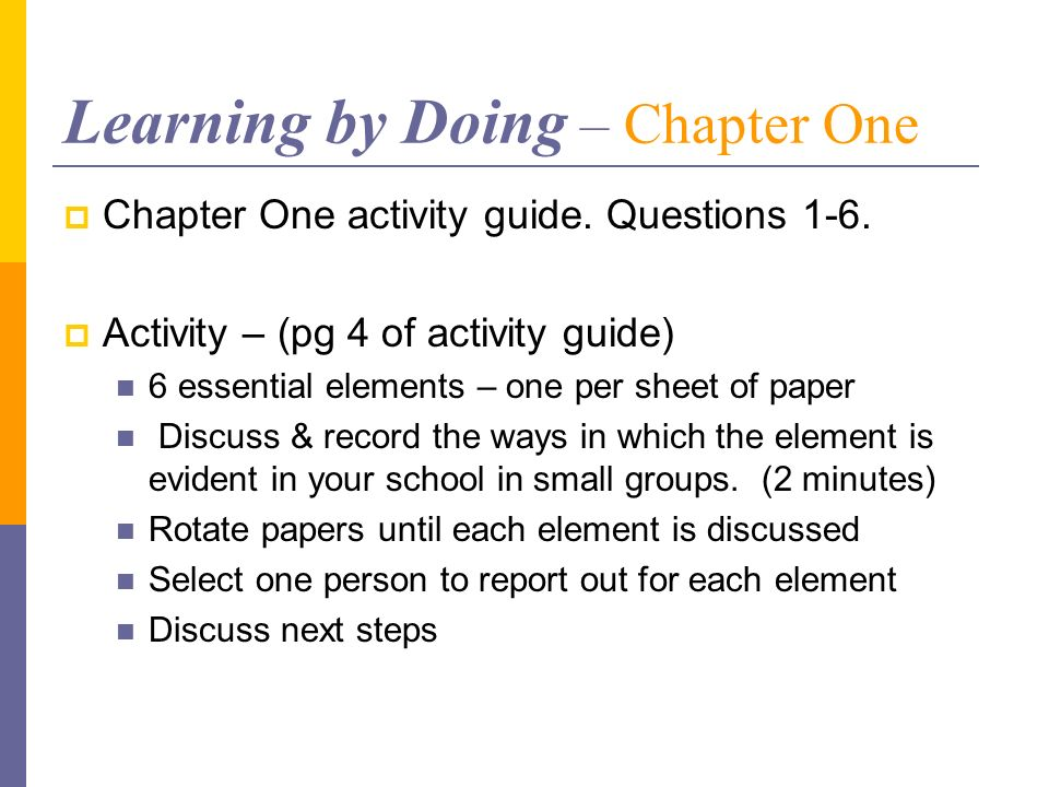 Learning by Doing – Chapter One