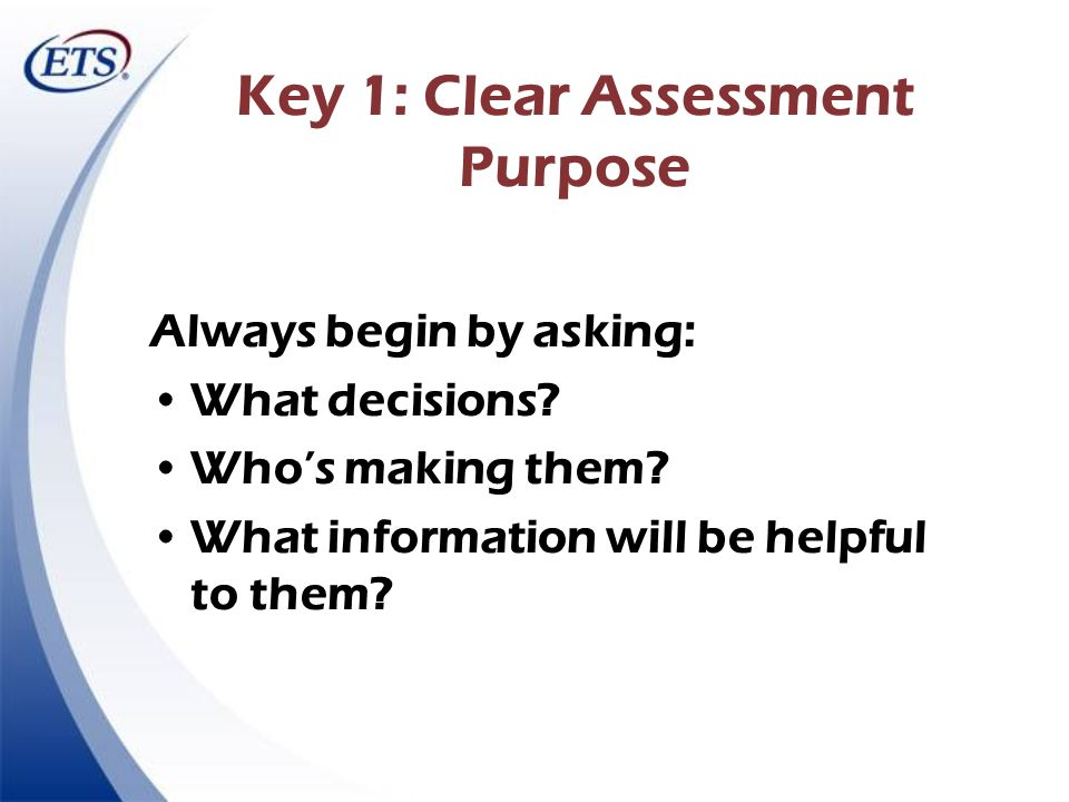 Key 1: Clear Assessment Purpose