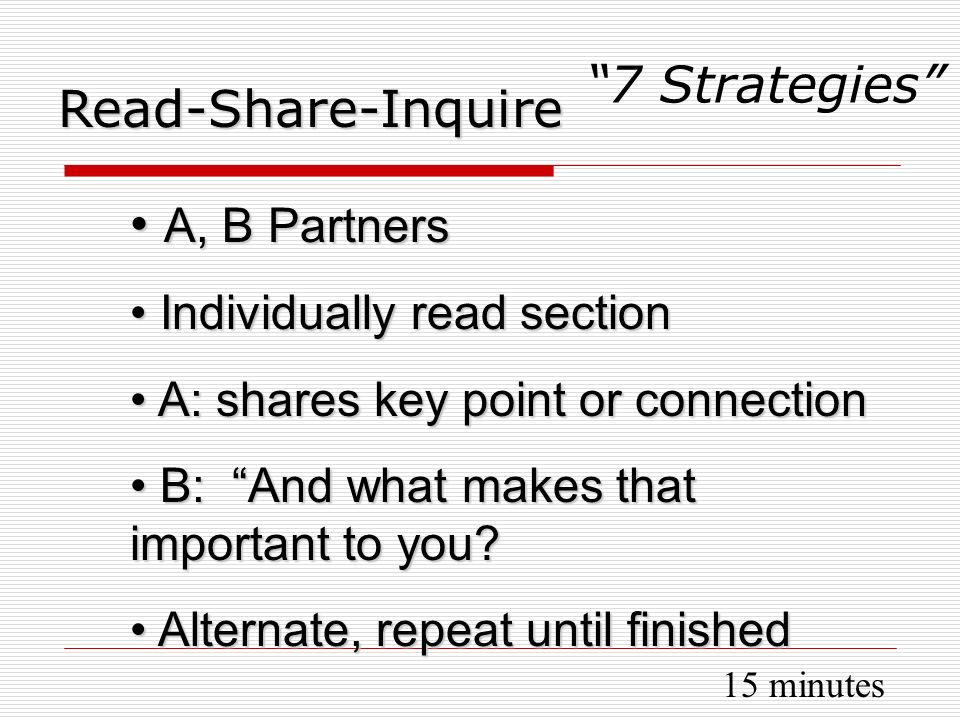 A, B Partners 7 Strategies Read-Share-Inquire