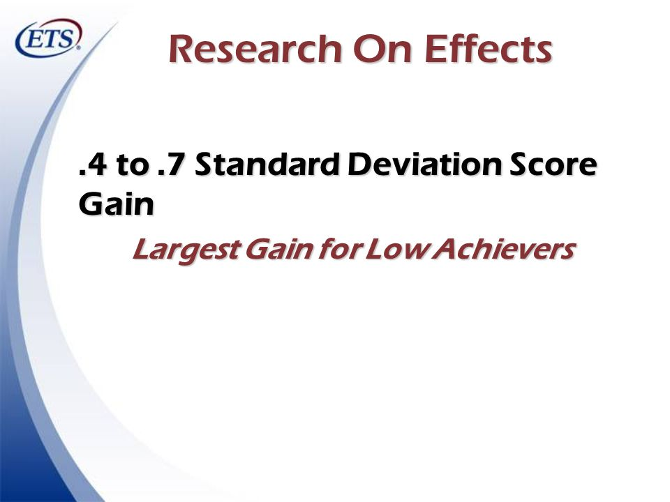 Largest Gain for Low Achievers