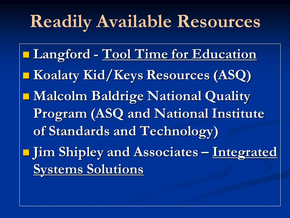 Readily Available Resources