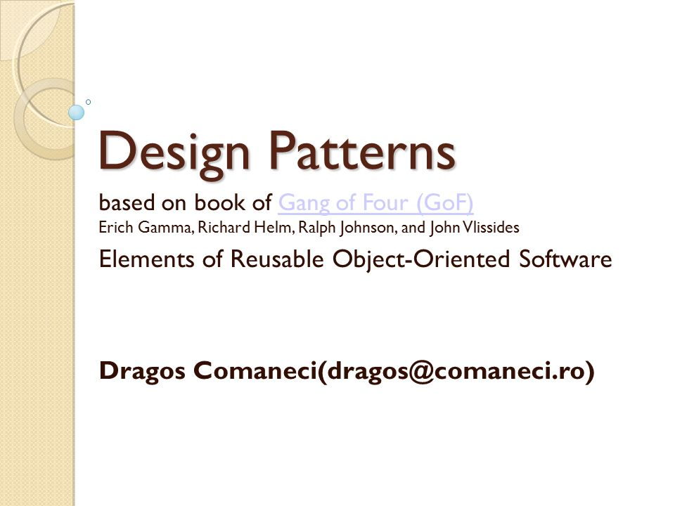 Design Patterns Elements Of Reusable Object Oriented Software Ppt Download
