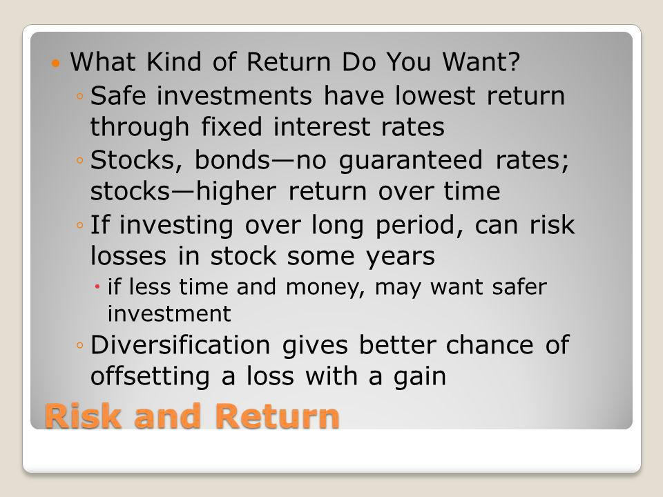 Risk and Return What Kind of Return Do You Want