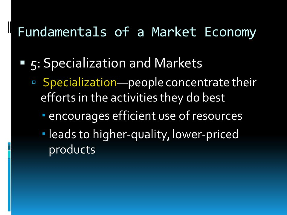 Fundamentals of a Market Economy