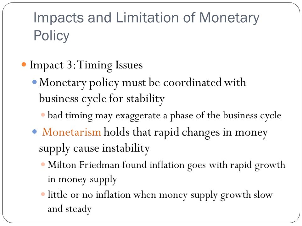 Impacts and Limitation of Monetary Policy