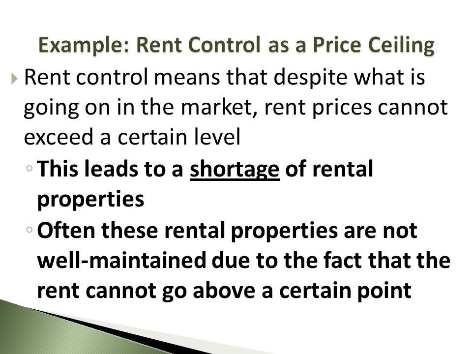 Example: Rent Control as a Price Ceiling