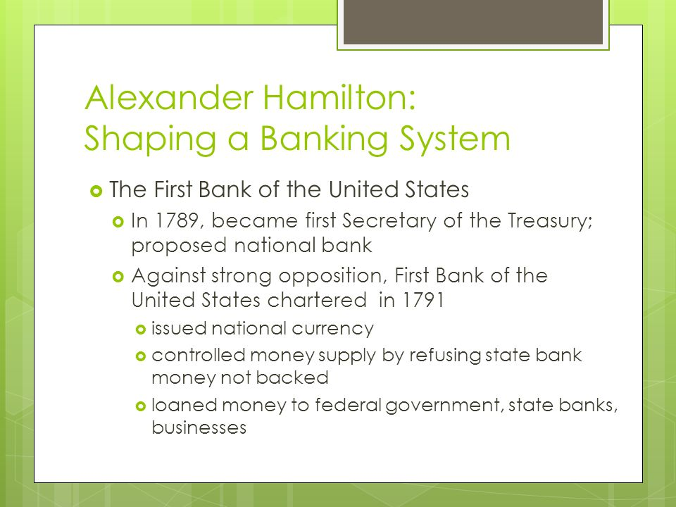 Alexander Hamilton: Shaping a Banking System