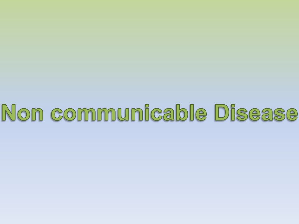 Non communicable Disease