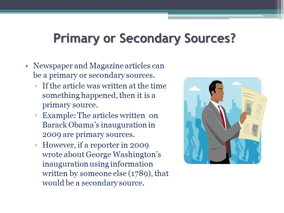 Primary or Secondary Sources
