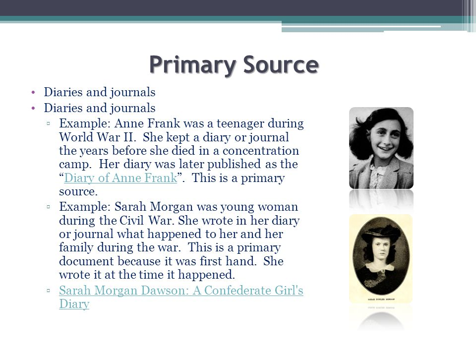 Primary Source Diaries and journals