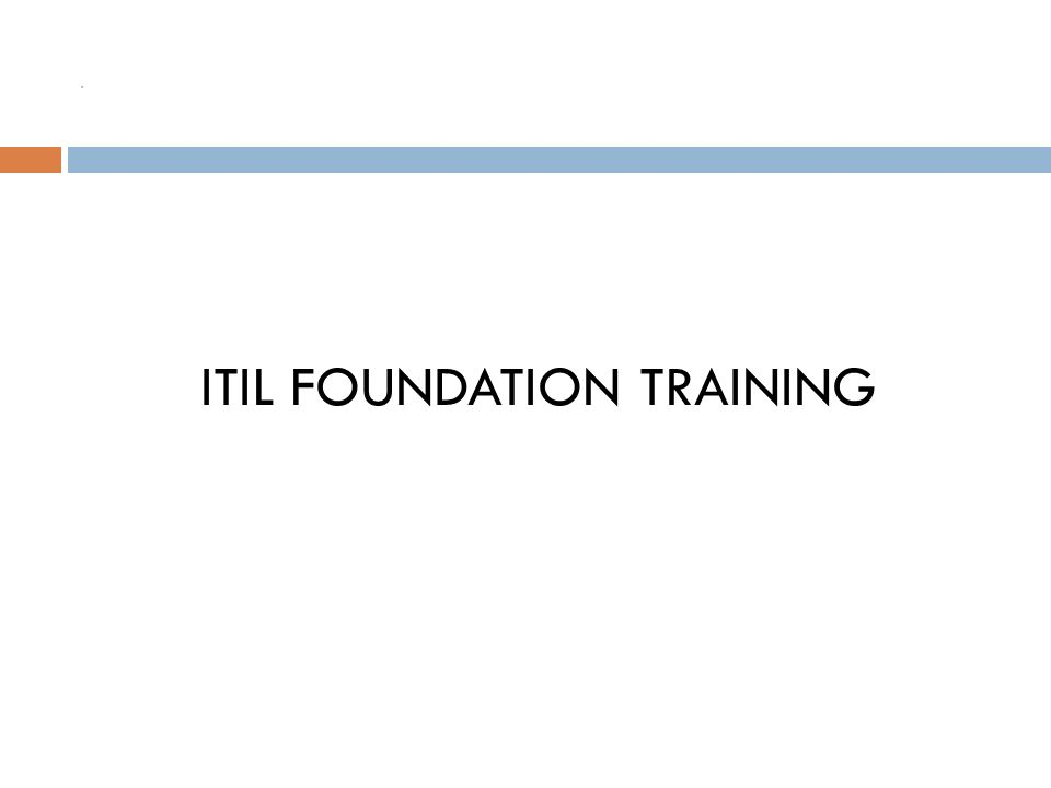 Itil Foundation Training Ppt Download