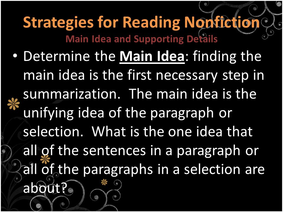 Strategies for Reading Nonfiction Main Idea and Supporting Details