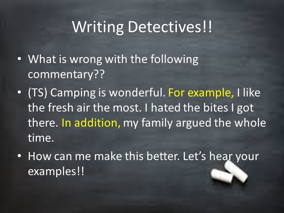 Writing Detectives!! What is wrong with the following commentary