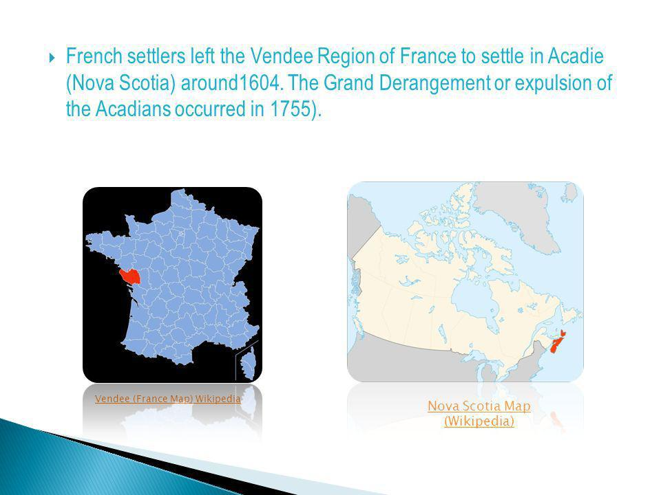 Map Of France Vendee Region.The Acadian Odyssey Activity 1 Gles 3 Ppt Download