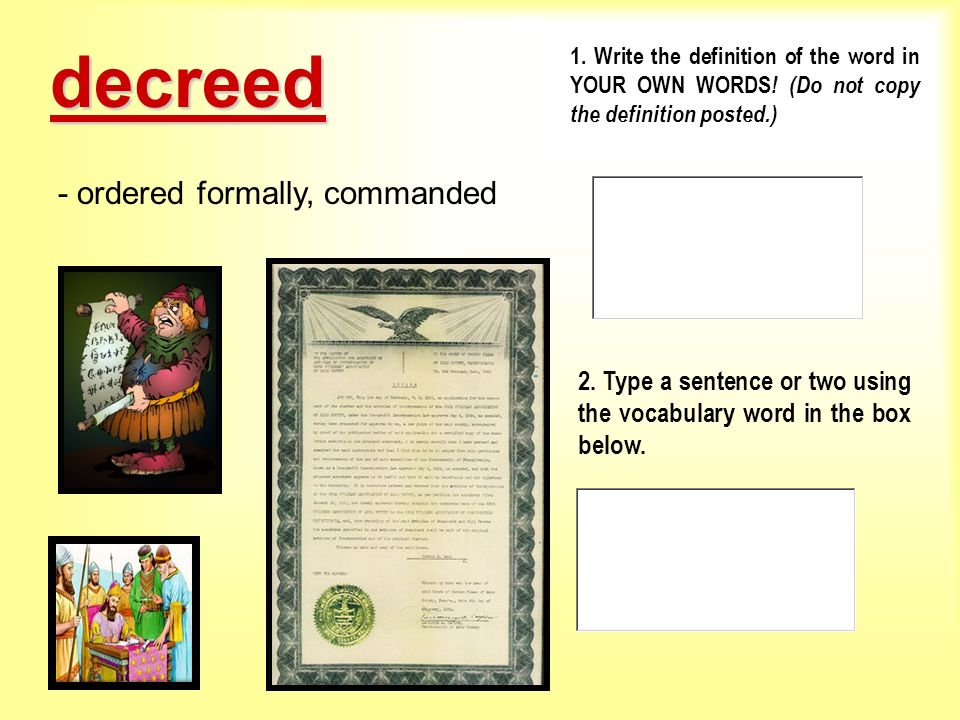 decreed - ordered formally, commanded
