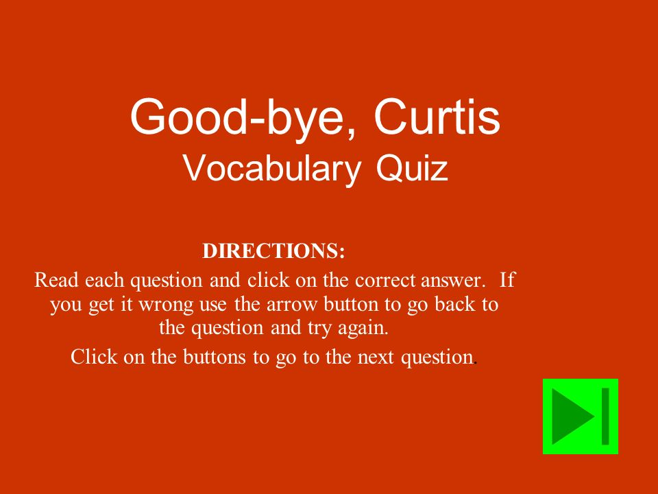 Good-bye, Curtis Vocabulary Quiz