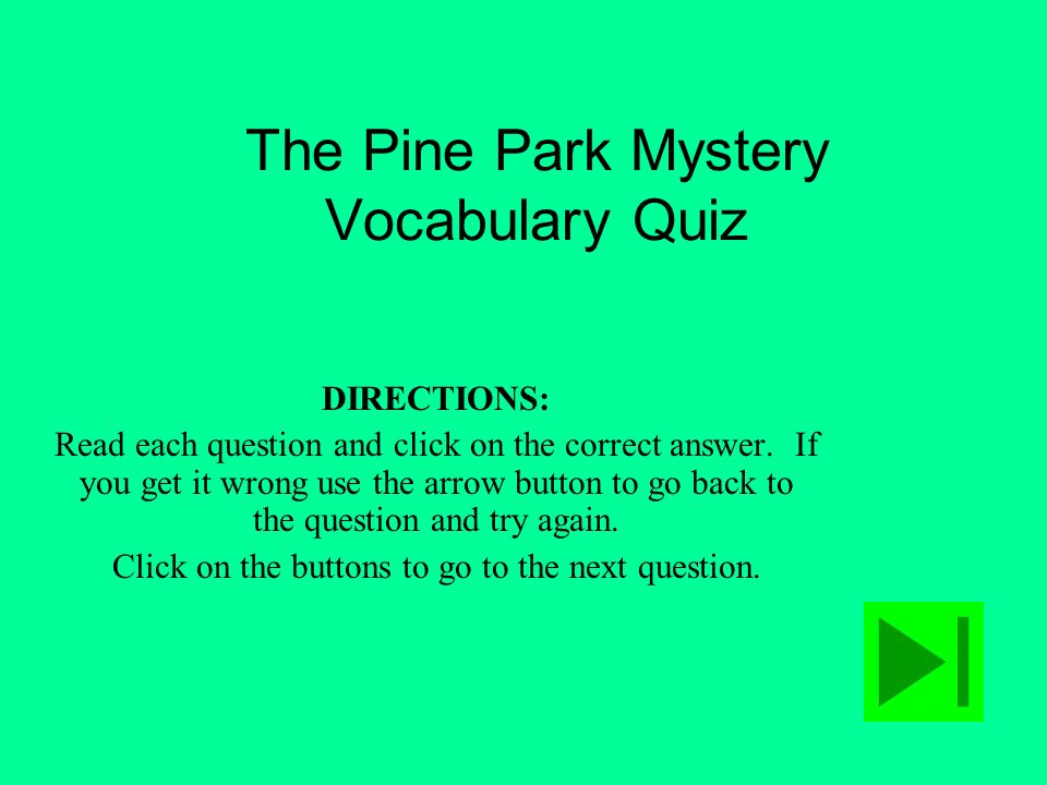 The Pine Park Mystery Vocabulary Quiz