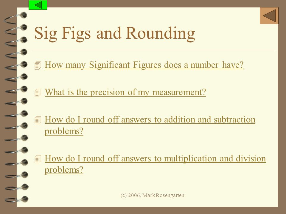 Sig Figs and Rounding How many Significant Figures does a number have