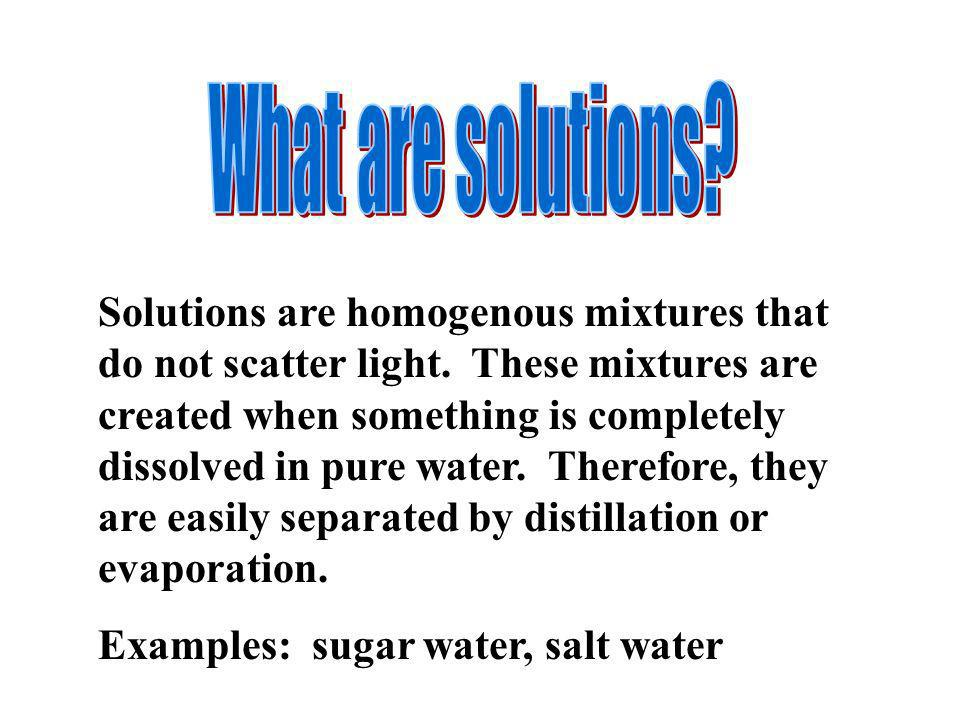 What are solutions