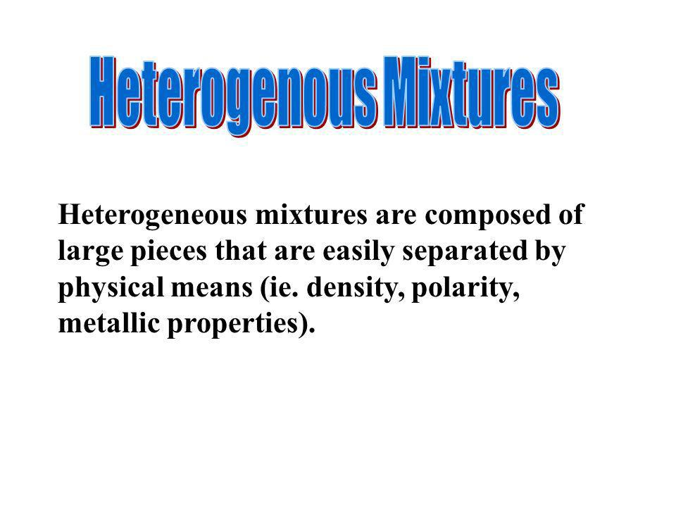 Heterogenous Mixtures