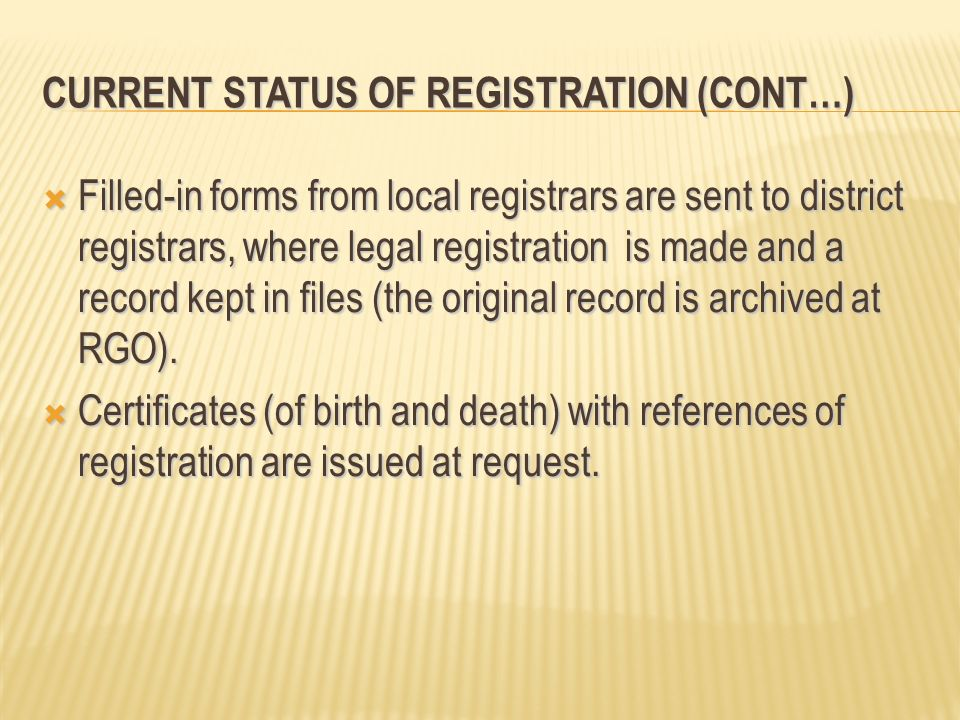 Current Status of Registration (Cont…)