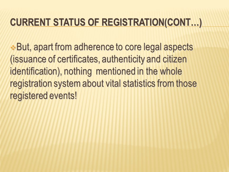 Current Status of Registration(Cont…)
