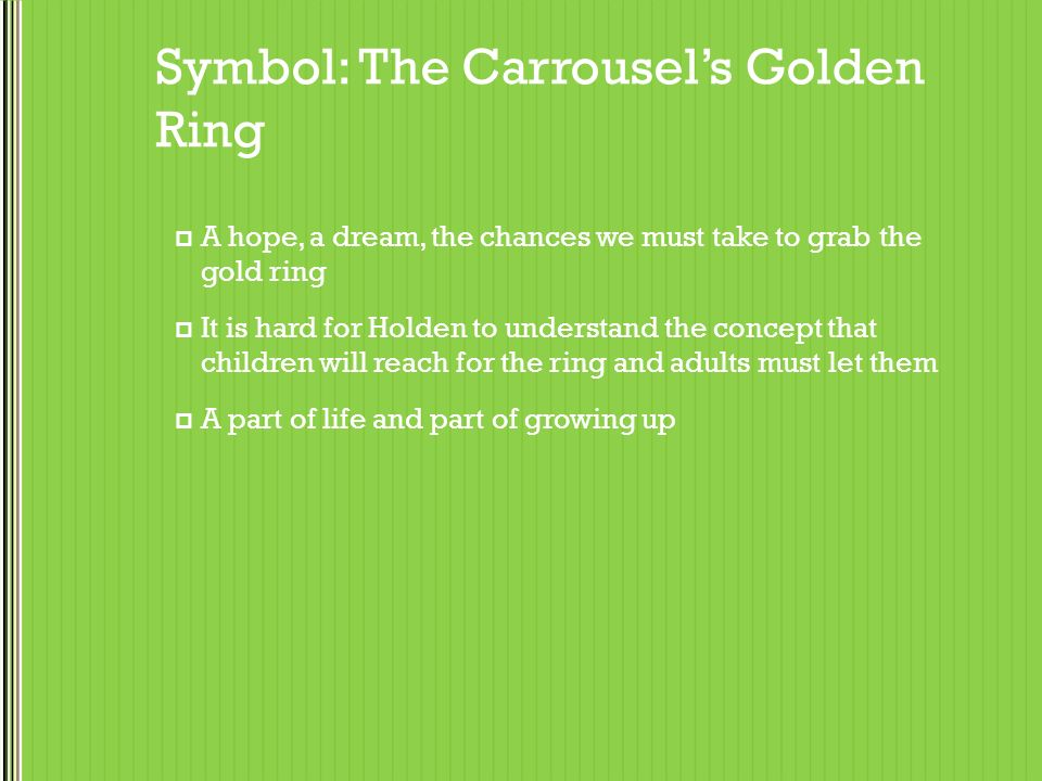 Luxury Grab For The Gold Ring Catcher In The Rye Best Jewelry