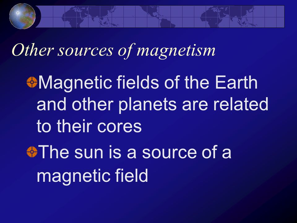 Other sources of magnetism