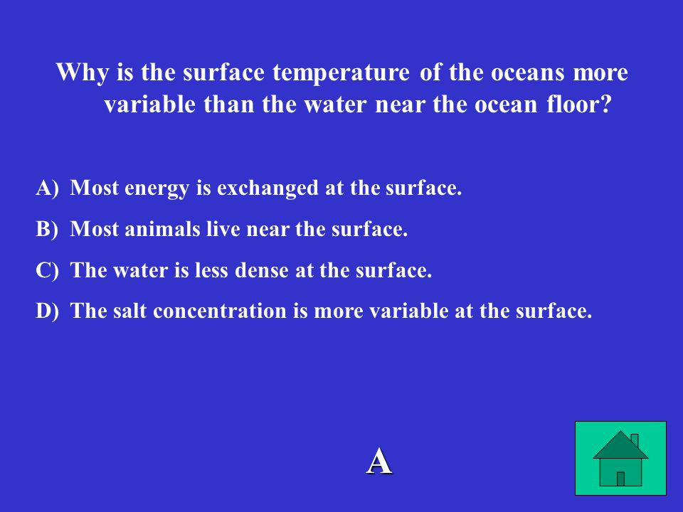 Why is the surface temperature of the oceans more variable than the water near the ocean floor