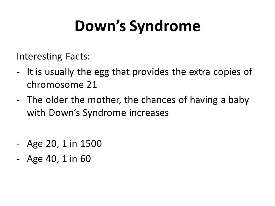 Down's Syndrome Interesting Facts: