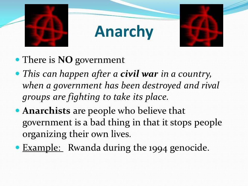 Anarchy There is NO government