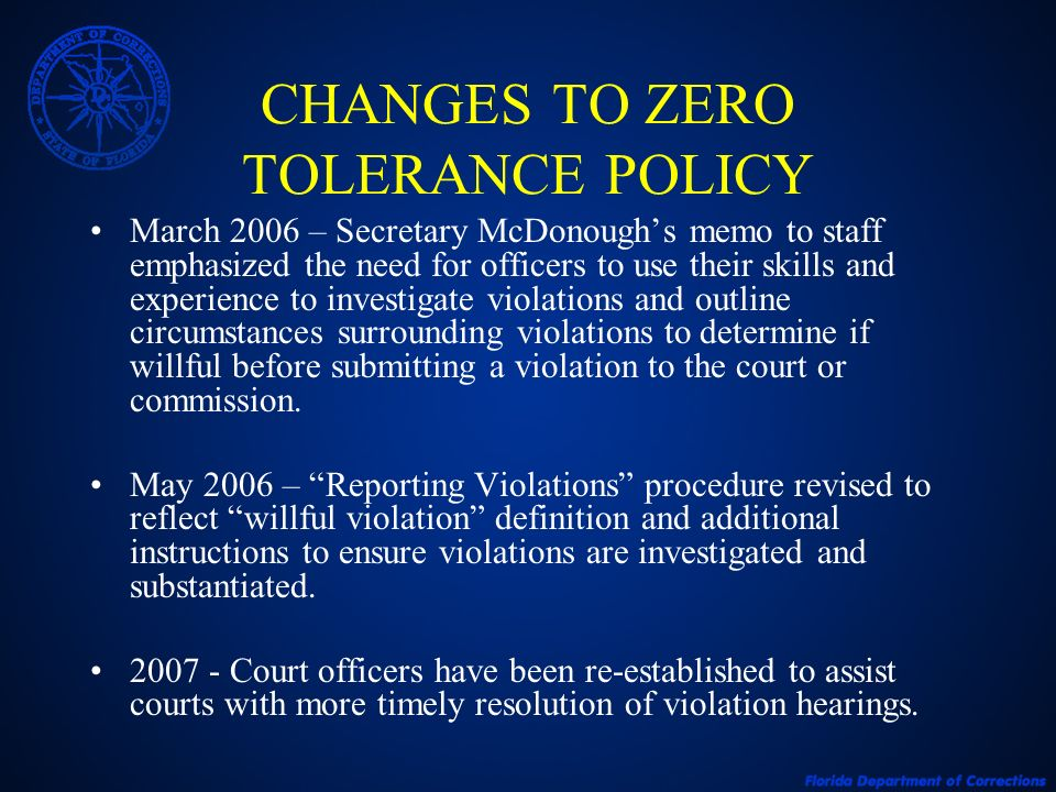 CHANGES TO ZERO TOLERANCE POLICY