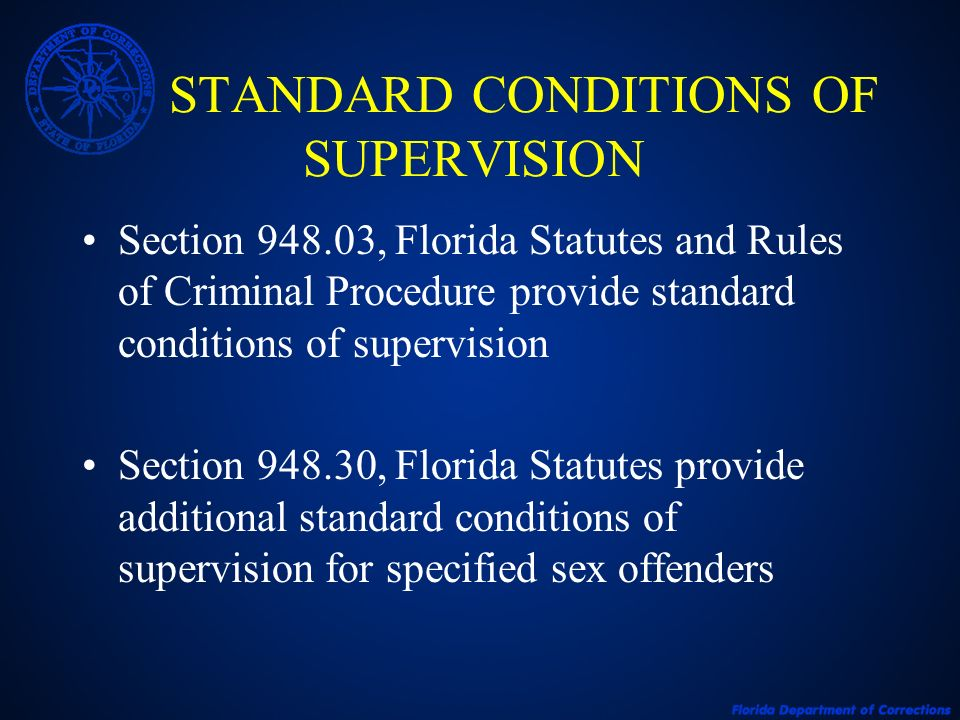 STANDARD CONDITIONS OF SUPERVISION