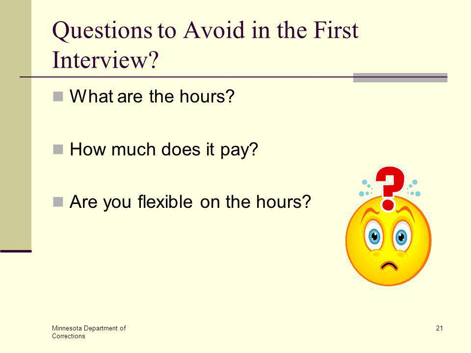 Questions to Avoid in the First Interview