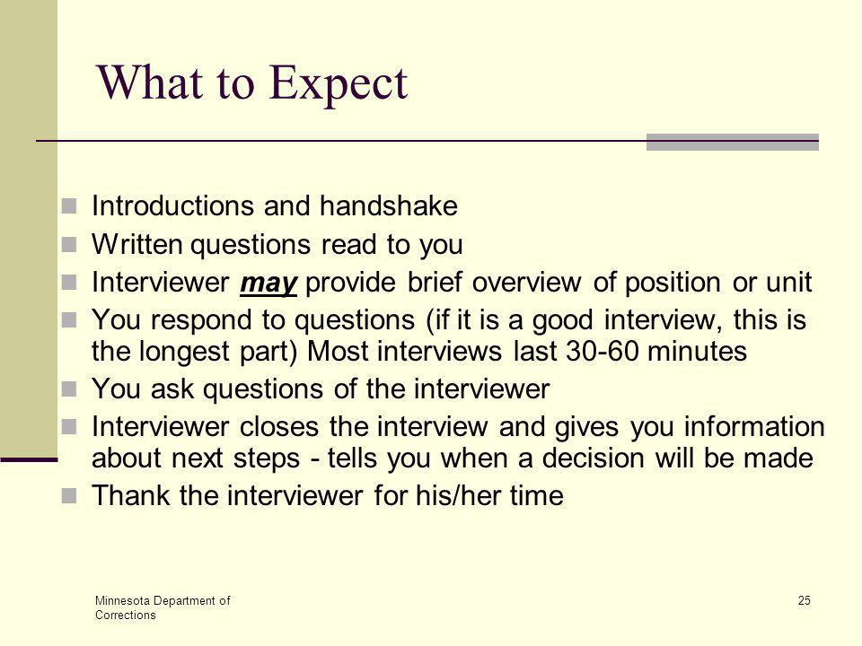 What to Expect Introductions and handshake