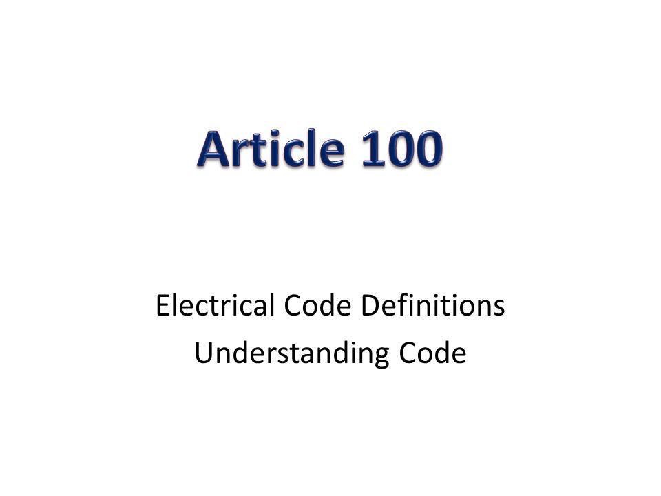 Electrical Code Definitions Understanding Code