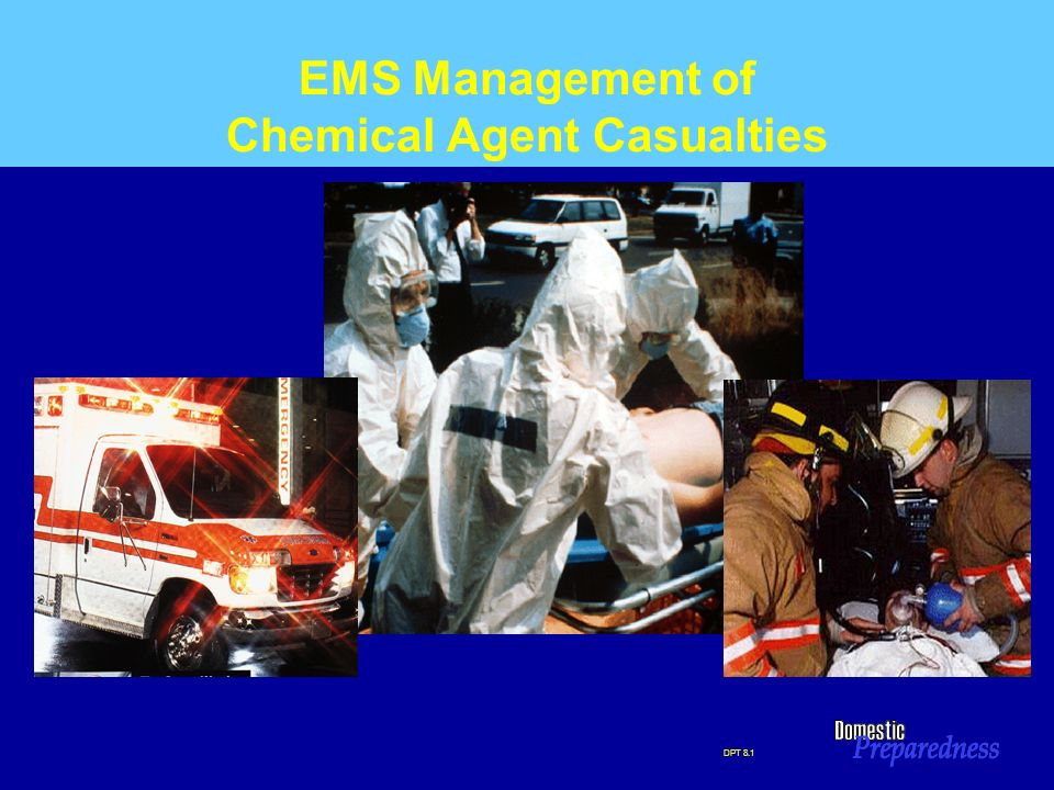 EMS Management of Chemical Agent Casualties