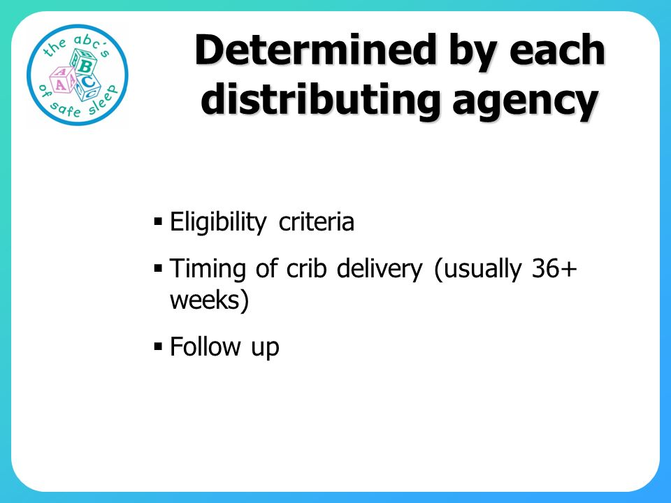 Determined by each distributing agency
